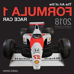 The Art of the Formula 1 Race Car 2018: 16 Month Calendar In